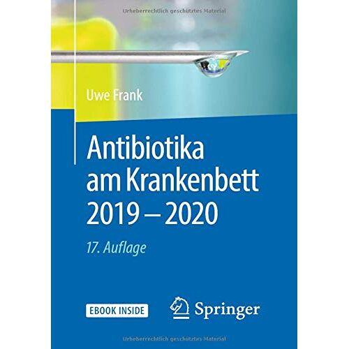 Uwe Frank - Antibiotika am Krankenbett 2019 - 2020 (1x1 der Therapie) - Preis vom 17.09.2021 04:57:06 h