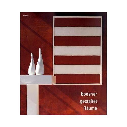 Wolfgang Boesner - boesner gestaltet Räume - Preis vom 22.06.2021 04:48:15 h