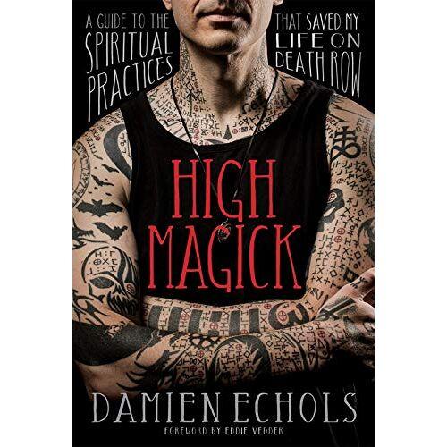Damien Echols - Echols, D: High Magick - Preis vom 15.06.2021 04:47:52 h