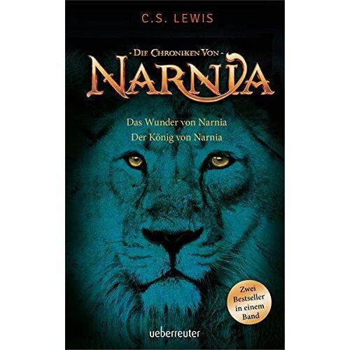Lewis, C. S. - Das Wunder von Narnia / Der König von Narnia: Die Chroniken von Narnia - Preis vom 17.06.2021 04:48:08 h