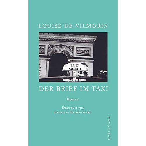 Vilmorin, Louise de - Der Brief im Taxi - Preis vom 12.06.2021 04:48:00 h