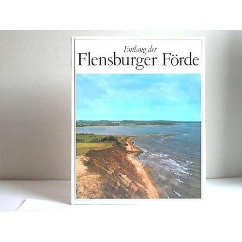 Hans-Wilhelm Langholz - Entlang der Flensburger Förde - Preis vom 16.06.2021 04:47:02 h