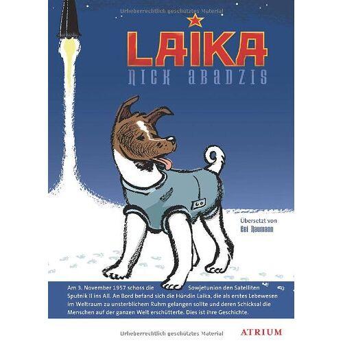Nick Abadzis - Laika - Preis vom 22.06.2021 04:48:15 h
