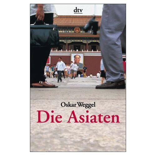 Oskar Weggel - Die Asiaten - Preis vom 19.06.2021 04:48:54 h