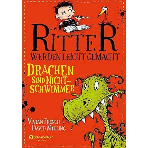 Vivian French - Ritter werden leicht gemacht, Band 01: Drachen sind Nichtschwimmer - Preis vom 13.06.2021 04:45:58 h