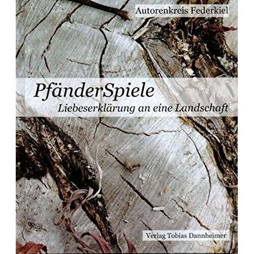 Autorenkreis Federkiel - PfänderSpiele: Liebeserklärung an eine Landschaft - Preis vom 09.06.2021 04:47:15 h