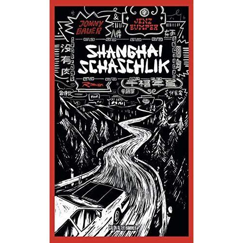 Jonny Bauer - Shanghai Schaschlik - Preis vom 15.10.2021 04:56:39 h