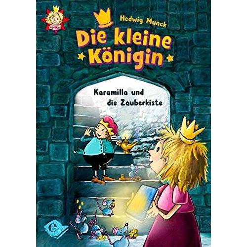 Hedwig Munck - Die kleine Königin: Karamilla und die Zauberkiste - Preis vom 15.06.2021 04:47:52 h