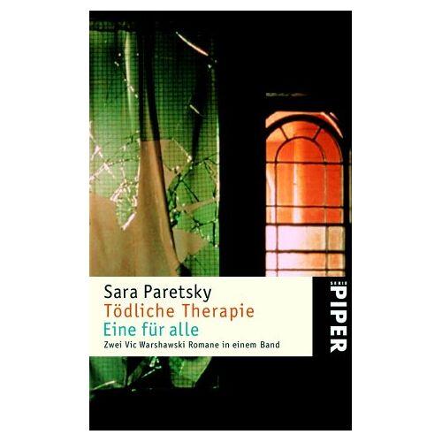 Sara Paretsky - Tödliche Therapie · Eine für alle: Zwei Vic Warshawski Kriminalromane in einem Band - Preis vom 12.10.2021 04:55:55 h