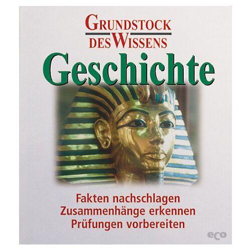 Richard Mestwerdt - Geschichte: Grundstock des Wissens - Preis vom 21.06.2021 04:48:19 h
