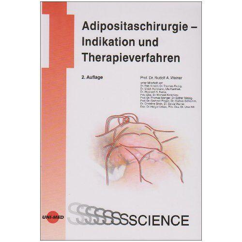 Rudolf Weiner - Adipositaschirurgie - Indikation und Therapieverfahren - Preis vom 15.10.2021 04:56:39 h