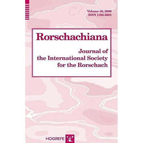 Sadegh Nashat - Rorschachiana: Journal of the International Society for the Rorschach, Volume 30 (Rorschachiana - Former, Yearbook of the International Rorsca) - Preis vom 19.06.2021 04:48:54 h