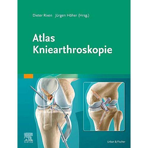 Dieter Rixen - Atlas Kniearthroskopie - Preis vom 17.05.2021 04:44:08 h