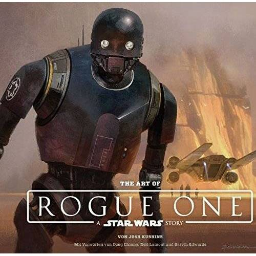 Josh Kushins - The Art of Rogue One: A Star Wars Story - Preis vom 12.06.2021 04:48:00 h
