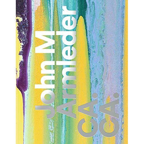 Rebecca Herlemann - John M Armleder: CA. CA. - Preis vom 11.06.2021 04:46:58 h