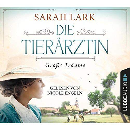 Sarah Lark - Die Tierärztin - Große Träume (Tierärztin-Saga, Band 1) - Preis vom 21.06.2021 04:48:19 h