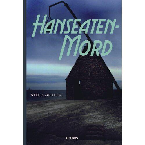 Stella Michels - Hanseaten-Mord - Preis vom 21.06.2021 04:48:19 h