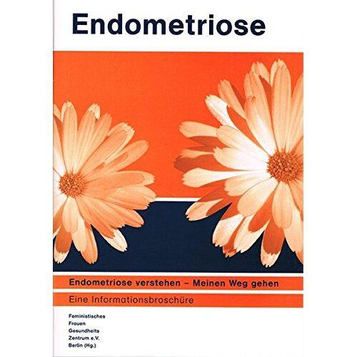 Martina Schröder - Endometriose: Endometriose verstehen - Meinen Weg gehen - Preis vom 09.06.2021 04:47:15 h