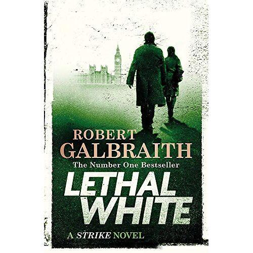 Robert Galbraith - Lethal White: Cormoran Strike Book 4 (Cormoran Strike 4) - Preis vom 21.06.2021 04:48:19 h