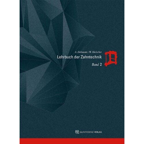Arnold Hohmann - Lehrbuch der Zahntechnik Band 1-3: Lehrbuch der Zahntechnik Band 2: Prothetik: Bd 2 - Preis vom 14.06.2021 04:47:09 h