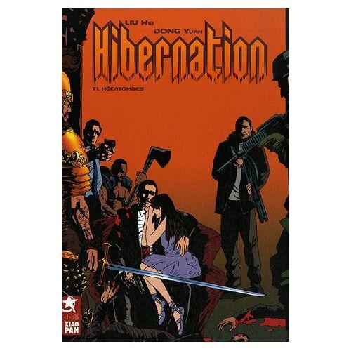 Yuan Dong - Hibernation, Tome 1 : Hécatombes - Preis vom 15.06.2021 04:47:52 h
