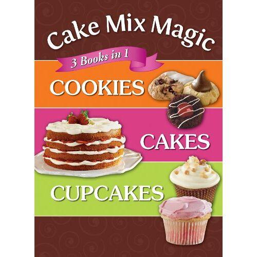- Cake Mix Magic, 3 Books in 1 : Cookies, Cakes, Cupcakes - Preis vom 16.06.2021 04:47:02 h
