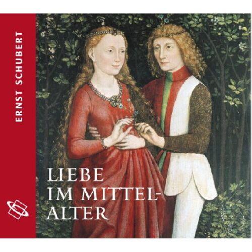 """Ernst Schubert - Liebe im Mittelalter: Aus dem Band """"Alltag im Mittelalter"""": Aus dem Band Alltag im Mittelalter - Preis vom 24.07.2021 04:46:39 h"""