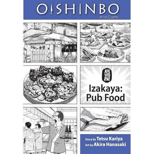 Tetsu Kariya - Oishinbo: Izakaya--Pub Food: A la Carte (Oishinbo: a la Carte) - Preis vom 20.06.2021 04:47:58 h