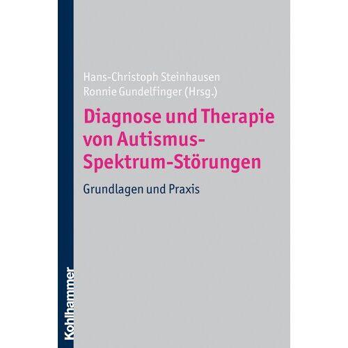Simon Baron-Cohen - Diagnose und Therapie von Autismus-Spektrum-Störungen: Grundlagen und Praxis - Preis vom 19.06.2021 04:48:54 h