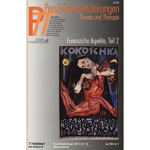 Kernberg, Otto F. - Persönlichkeitsstörungen PTT: Persönlichkeitsstörungen, Theorie und Therapie (PTT), H.2 : Forensische Aspekte: 4/2004 - Preis vom 15.09.2021 04:53:31 h