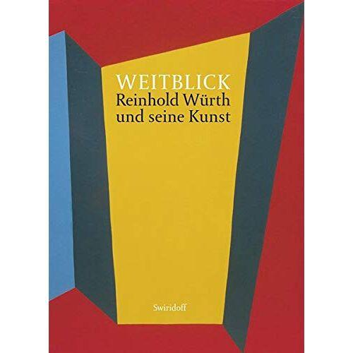 Weber, C. Sylvia - Weitblick: Reinhold Würth und seine Kunst - Preis vom 19.06.2021 04:48:54 h