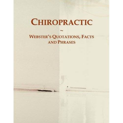 International, Icon Group - Chiropractic: Webster's Quotations, Facts and Phrases - Preis vom 14.06.2021 04:47:09 h