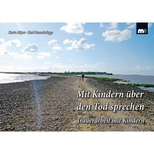 Karin Röper - Mit Kindern über den Tod sprechen: Trauerarbeit mit Kindern - Preis vom 29.07.2021 04:48:49 h