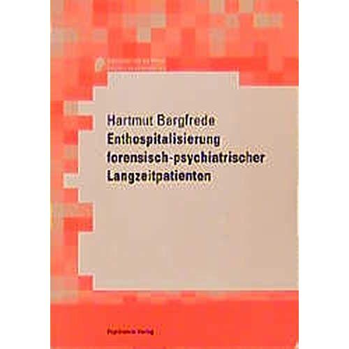 - Enthospitalisierung forensisch-psychiatrischer Langzeitpatienten - Preis vom 29.07.2021 04:48:49 h