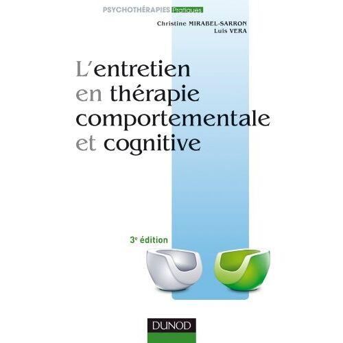 Luis Véra - L'entretien en thérapie comportementale et cognitive - Preis vom 22.09.2021 05:02:28 h