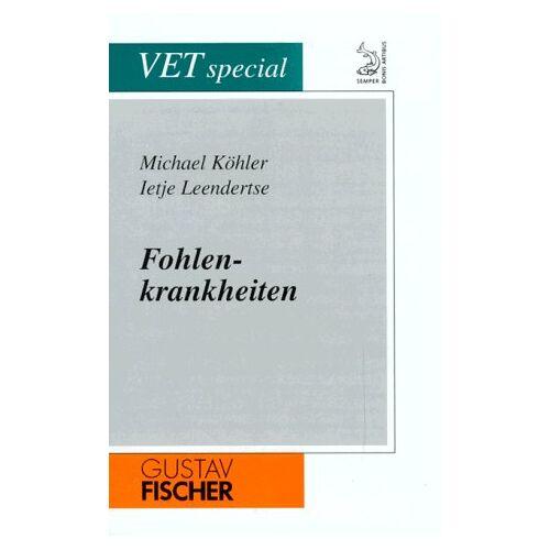 Michael Köhler - Fohlenkrankheiten - Preis vom 17.06.2021 04:48:08 h