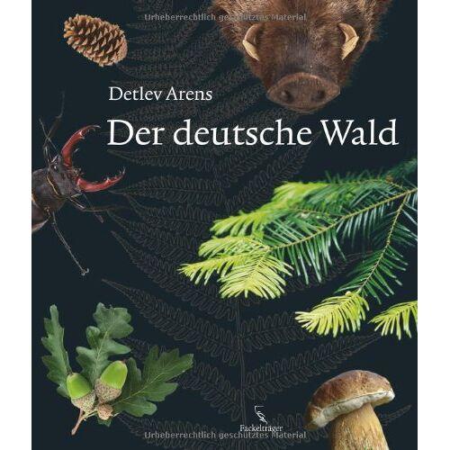 Detlev Arens - Der deutsche Wald - Preis vom 21.06.2021 04:48:19 h
