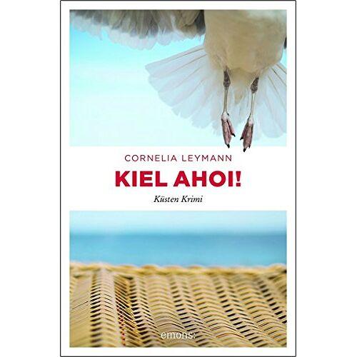 Cornelia Leymann - Kiel ahoi!: Küsten Krimi - Preis vom 13.06.2021 04:45:58 h