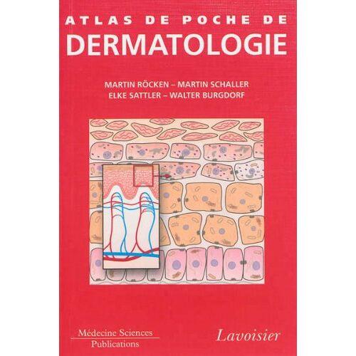 Martin Röcken - Atlas De Poche De Dermatologie - Preis vom 19.06.2021 04:48:54 h