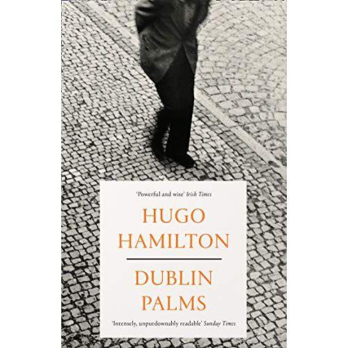 Hugo Hamilton - Hamilton, H: Dublin Palms - Preis vom 22.06.2021 04:48:15 h