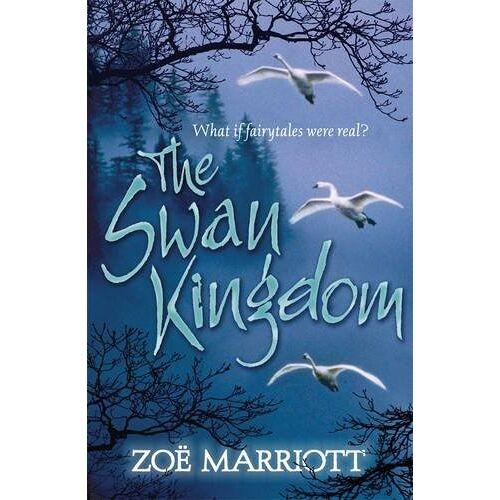 Zoe Marriott - The Swan Kingdom - Preis vom 13.06.2021 04:45:58 h