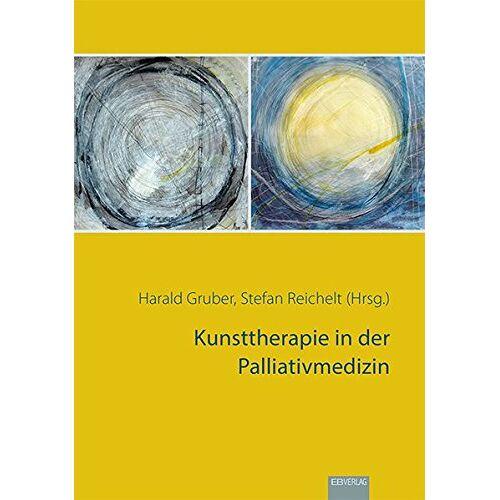 Harald Gruber - Kunsttherapie in der Palliativmedizin - Preis vom 17.09.2021 04:57:06 h