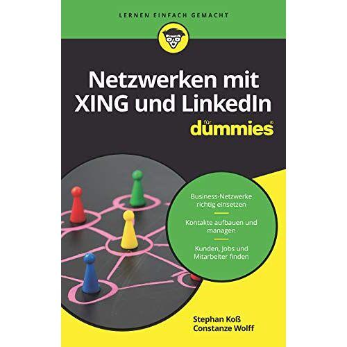Constanze Wolff - Netzwerken mit Xing und LinkedIn für Dummies - Preis vom 20.06.2021 04:47:58 h
