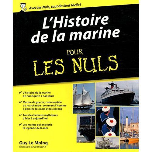 Guy Le Moing - L'histoire de la marine pour les nuls - Preis vom 17.06.2021 04:48:08 h