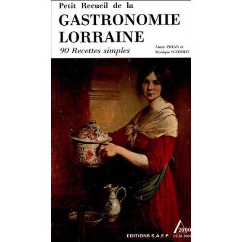 Pihan/Schmidt - Gastronomie de Lorraine (Gastronomies Re) - Preis vom 21.06.2021 04:48:19 h