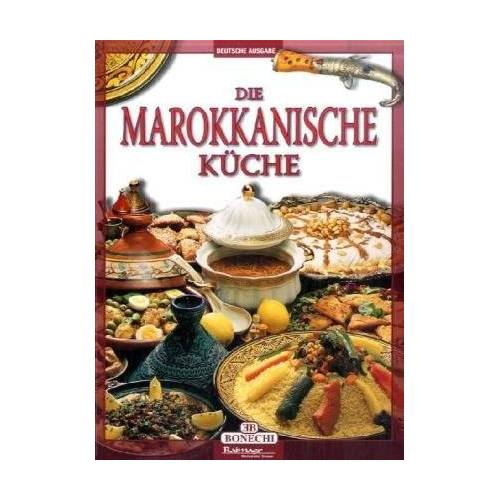 - Die Marokkanische Küche - Preis vom 23.10.2021 04:56:07 h