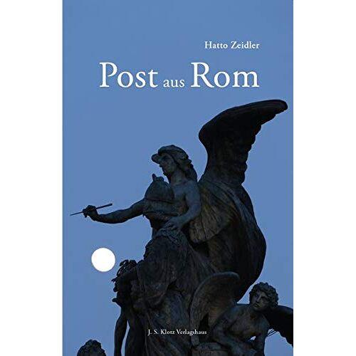Hatto Zeidler - Post aus Rom - Preis vom 17.05.2021 04:44:08 h
