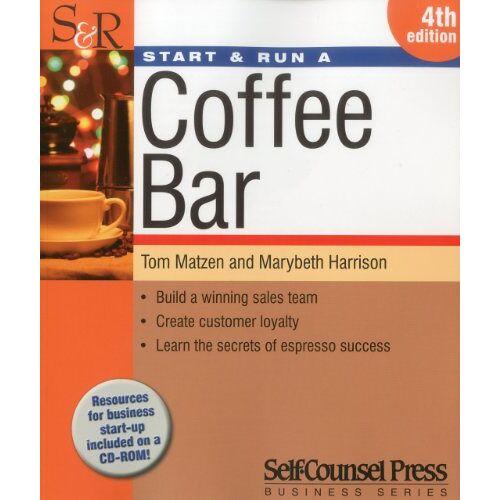 Tom Matzen - Start & Run a Coffee Bar - Preis vom 22.06.2021 04:48:15 h