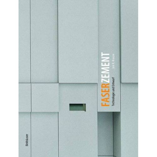 Krause, Jan R. - Faserzement: Technologie und Entwurf - Preis vom 15.06.2021 04:47:52 h