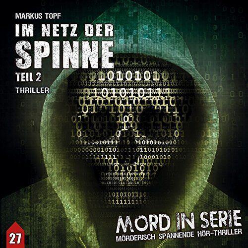 Markus Topf - Mord in Serie 27: Im Netz der Spinne (2/2) (Mord in Serie / Mörderisch spannende Hör-Thriller) - Preis vom 17.10.2021 04:57:31 h